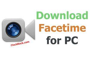 Download Facetime for pc windows