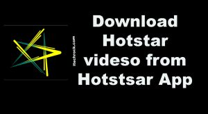 Hotstar videos download