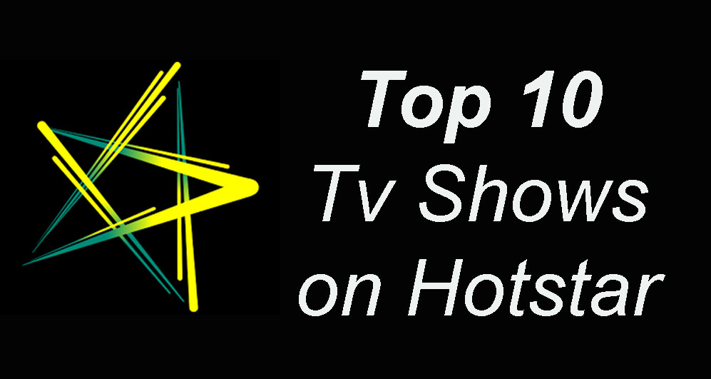 best indian tv shows on hotstar