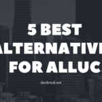 Best Alternatives for Alluc